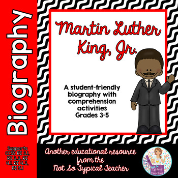 Martin Luther King, Jr. Biography with Comprehension Activities