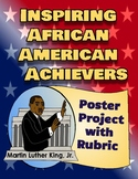 Martin Luther King Jr Black History Research Project Poster with Rubric