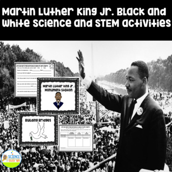 Martin Luther King Jr. Black and White Science Activities