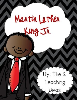 Martin Luther King Jr. By The 2 Teaching Divas