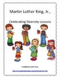Martin Luther King, Jr. - Celebrating Diversity Lessons
