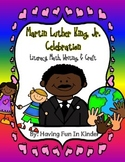 Martin Luther King Jr Celebration Literacy, Math, Writing, Science, Craftivity