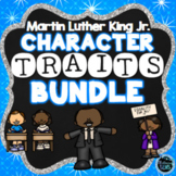 Martin Luther King Jr. - Character Traits Activities Bundle