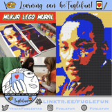 Martin Luther King Jr, Civil Rights Activist, Collaborative Lego Mural Lesson