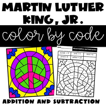 Martin Luther King, Jr. Color by Number Addition and Subtraction