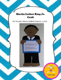Martin Luther King Jr. Craft - for Student Work, Bulletin Boards