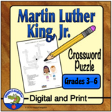 Martin Luther King Jr. MLK Day Crossword Puzzle Grades 3 - 6 Digital and Print