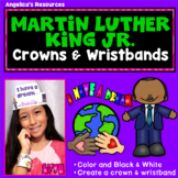 Martin Luther King Jr : Crowns and Wristbands - Dr. Martin Luther King Jr Craft