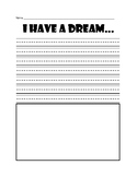 Martin Luther King Jr. Day I Have a Dream Writing Activity