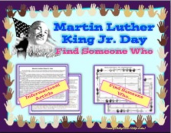 Martin Luther King Jr. Day Informational Text and Find Someone Who