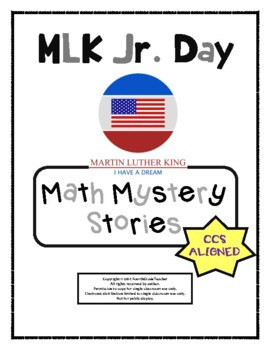 Martin Luther King Jr. Day Math Mystery Stories (Common Core Aligned!)