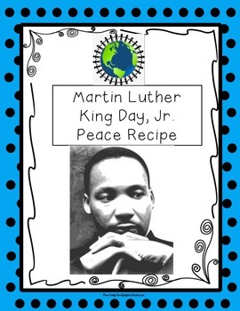 Martin Luther King Jr. Day Peace Recipe