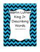 Martin Luther King Jr. Describing Words