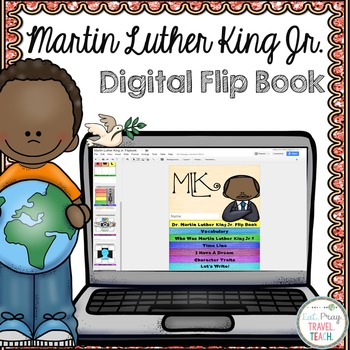 Martin Luther King Jr.  Digital Flip Book