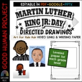Martin Luther King Jr. Directed Drawings | Links & Writing Paper | EDITABLE