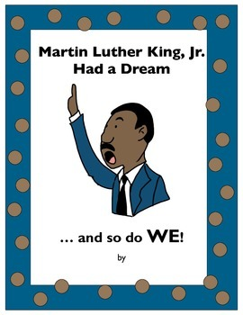Martin Luther King, Jr. Dream Writing - Common Core Alligned