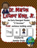 Martin Luther King Jr. Early Emergent Reader; 2 Versions PLUS Word & Pic Cards