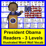 Barack Obama Readers for Black History Month - 3 Levels + Illustrated Word Wall