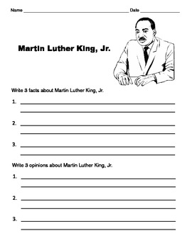 Martin Luther King, Jr. / Facts & Opinions / Write 3 Facts; Write 3 Opinions