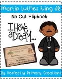 Martin Luther King Jr. Flip Book - NO CUT!