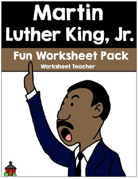 Martin Luther King, Jr. Fun Worksheet Pack (K-2)