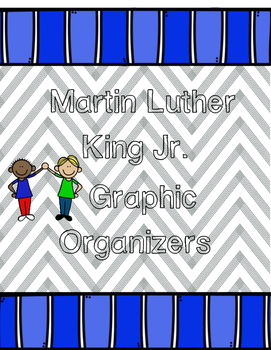 Martin Luther King Jr. Graphic Organizers