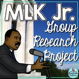 Martin Luther King, Jr. Group Research Project