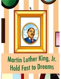 Martin Luther King, Jr. – Hold Fast To Dreams