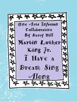 Martin Luther King Jr. I Have A Dream Sing Along mp4 File