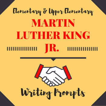 "Martin Luther King Jr. ""I Have A Dream"" Writing Prompts"