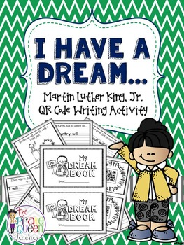 Martin Luther King, Jr. I Have a Dream Book & QR Code Writ