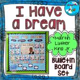 Martin Luther King Jr - I Have a Dream Bulletin Board Set - JANUARY B.B.
