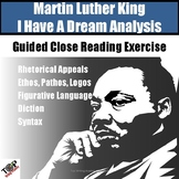 Martin Luther King Jr. I Have a Dream Close Reading Analysis Activities