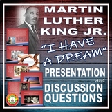 MARTIN LUTHER KING JR. I HAVE A DREAM Speech Presentation and Activities