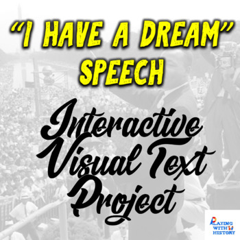 "Martin Luther King, Jr.  ""I Have a Dream"" Speech Visual Expression Project"