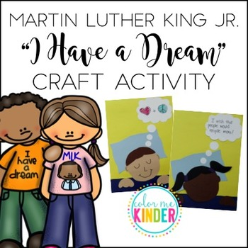"""Martin Luther King Jr. """"I Have a Dream"""" Craftivity"""