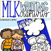 """Martin Luther King Jr. """"I Have a Dream"""" Writing Craftivity"""