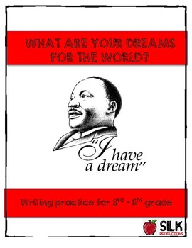 """Martin Luther King Jr. """"I Have a Dream"""" paragraph"""