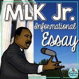 Martin Luther King, Jr. Informational Essay - Grades 6-10 - CCSS Aligned