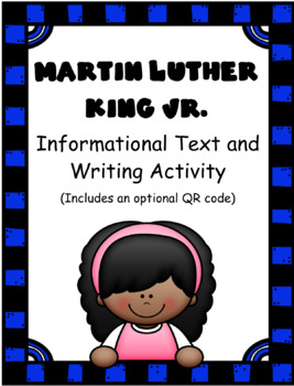 Martin Luther King Jr.: Informational Text and Writing Activity