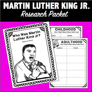 Martin Luther King Jr. Inquiry/Research Packet