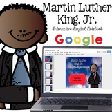 Martin Luther King, Jr. - Interactive Digital Resource for the Google Classroom