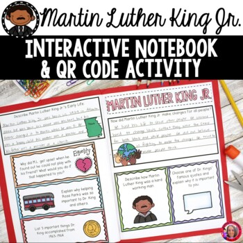 Martin Luther King Jr. Interactive Notebook with QR codes