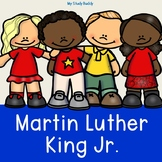 Martin Luther King Jr. (Kindergarten, MLK, January Activities)