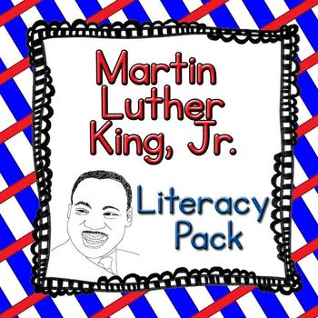 Martin Luther King, Jr. Literacy Pack