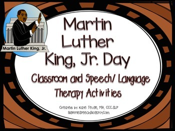Martin Luther King Jr. (MLK) Literacy Companion Pack (Speech/ Language)