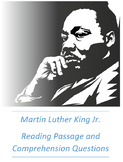 Martin Luther King Jr. (MLK) Reading Passage Comprehension