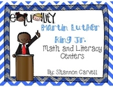 Martin Luther King Jr. 5 Math and 5 Literacy Centers