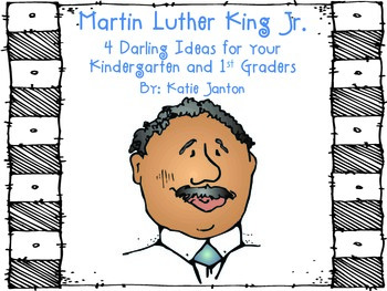 Martin Luther King Jr.~4 Darling K-1 Activities