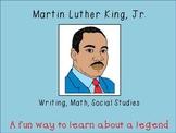 Martin Luther King, Jr. Mini Unit:Math, Writing & SS